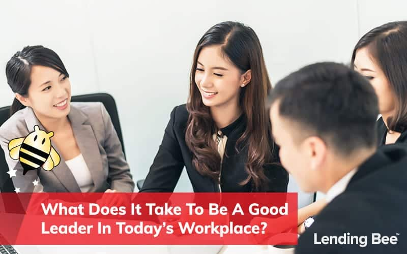 What-Does-It-Take-to-Be-a-Good-Leader-In-Today's-Workplace