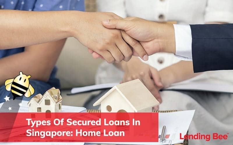 Types-Of-Secured-Loans-In-Singapore-Home-Loan