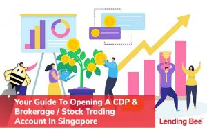 Your Guide To Opening A CDP & Brokerage Stock Trading Account In Singapore